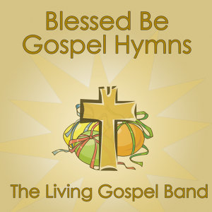 The Living Gospel Band 歌手頭像