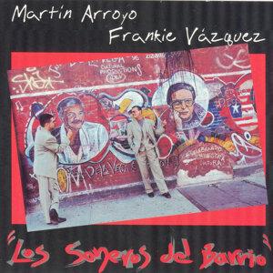 Martin Arroyo y Frankie Vazquez 歌手頭像