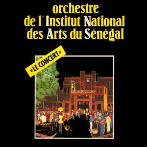 Orchestre de l'Institut National des Arts du Sénégal 歌手頭像