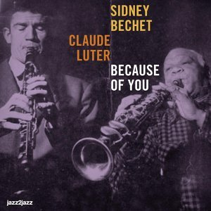 Sidney Bechet & Claude Luter 歌手頭像