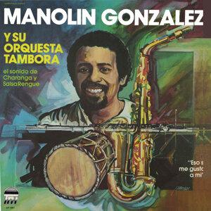 Manolin Gonzalez y Su Orquesta 歌手頭像