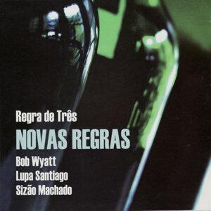 Bob Wyatt, Lupa Santiago & Sizão Machado 歌手頭像