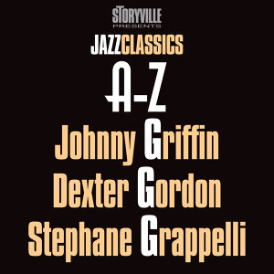 Johnny Griffin, Dexter Gordon & Stephane Grappelli 歌手頭像