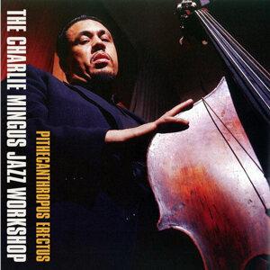 The Charlie Mingus Jazz Workshop 歌手頭像