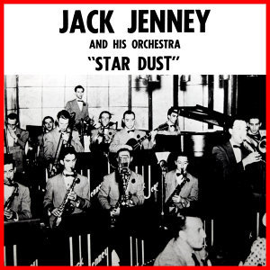 Jack Jenney And His Orchestra 歌手頭像