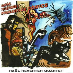 Raül Reverter Quartet 歌手頭像