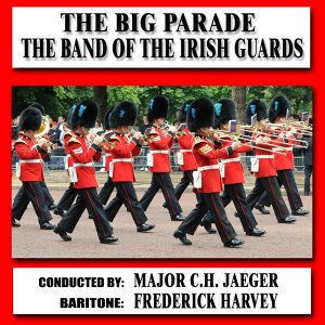 Band Of The Irish Guards 歌手頭像