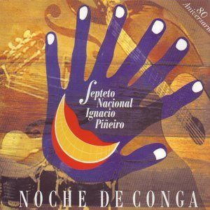 Septeto Nacional Ignacio Piñeiro 歌手頭像