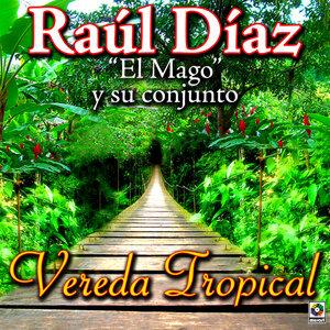 Raul Diaz (el Mago) Y Su Conjunto