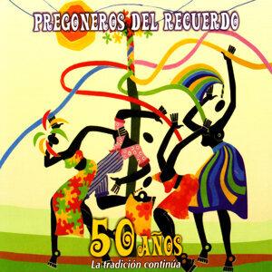 Pregoneros Del Recuerdo 歌手頭像