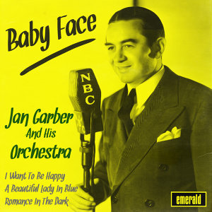 Jan Garber & His Orchestra 歌手頭像