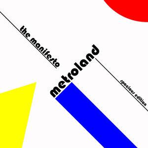 Metroland 歌手頭像