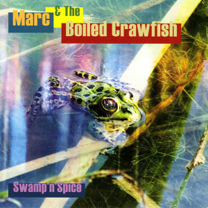 Marc & The Boiled Crawfish 歌手頭像