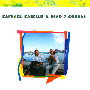Raphael Rabello & Dino 7 Cordas 歌手頭像