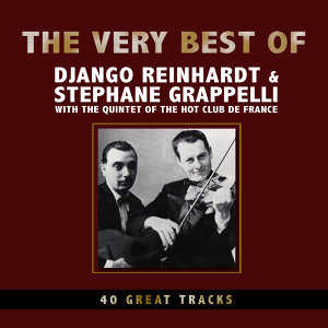 Stephane Grappelli & Django Reinhardt with The Quintet of the Hot Club of France
