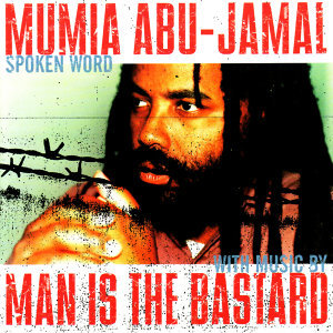 Mumia Abu-Jamal/Man Is The Bastard 歌手頭像