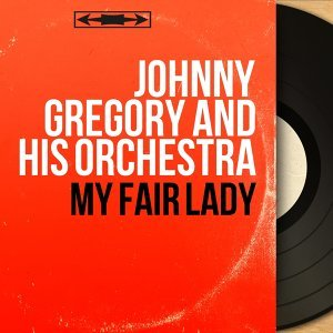 Johnny Gregory And His Orchestra 歌手頭像