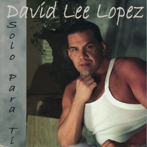David Lee Lopez