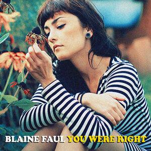 Blaine Faul 歌手頭像