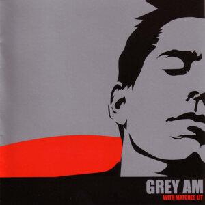 Grey AM 歌手頭像
