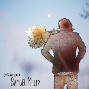 Samuel Miller 歌手頭像
