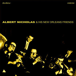 Albert Nicholas & His New Orleans Friends 歌手頭像