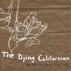 The Dying Californian