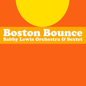 Sabby Lewis Orchestra & Sextet 歌手頭像