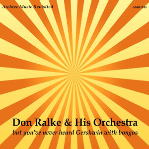 Don Ralke & His Orchestra 歌手頭像
