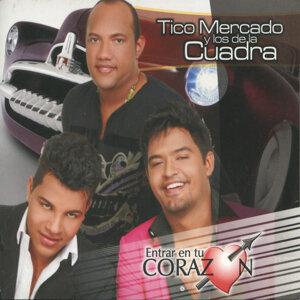 Tico Mercado y los de La Cuadra 歌手頭像