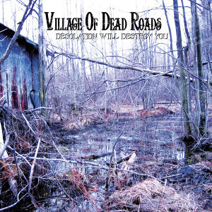 Village of Dead Roads 歌手頭像