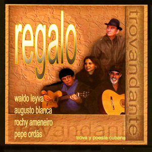Waldo Leyva, Augusto Blanca, Rochy Ameneiro, Pepe Ordas 歌手頭像