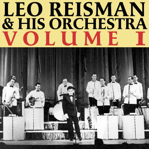Leo Reisman And His Orchestra 歌手頭像
