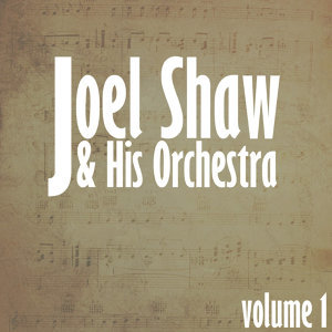 Joel Shaw & His Orchestra 歌手頭像