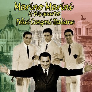 Marino Marini And His Quartet