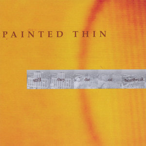 Painted Thin