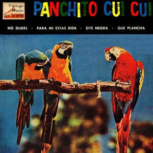Panchito Cui Cui Y Su Orquesta Típica