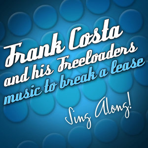 Frank Costa And His Freeloaders 歌手頭像
