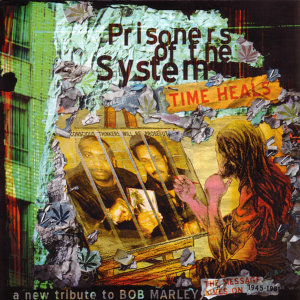 Prisoners of the system 歌手頭像