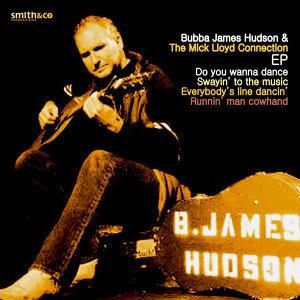 Bubba James Hudson & The Mick Lloyd Connection 歌手頭像