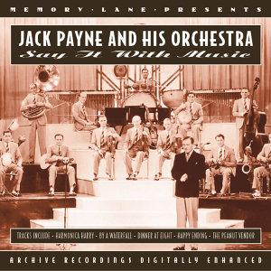 Jack Payne And His Orchestra 歌手頭像