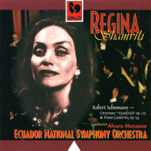 Regina Shamvili, Alvaro Manzano & Ecuador National Symphony Orchestra 歌手頭像