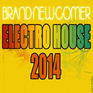 Brand-New-Comer Electro House 2014 歌手頭像