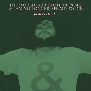 The World Is A Beautiful Place & I Am No Longer Afraid To Die 歌手頭像