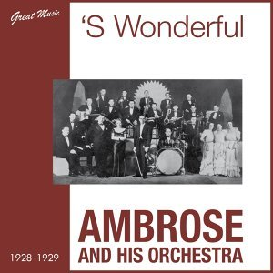 Ambrose And His Orchestra 歌手頭像