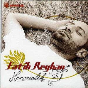 Fatih Reyhan