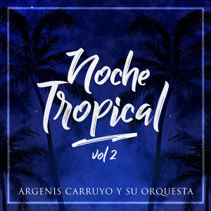 Argenis Carruyo y su Orquesta 歌手頭像