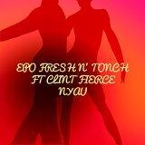 tonch & Epo Fresh feat. Clint Fierce