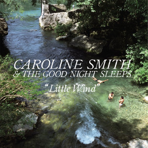 Caroline Smith & The Good Night Sleeps 歌手頭像