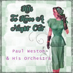 Paul Weston & His Orchestra 歌手頭像